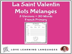 Primary French - Valentine's Day Scrambled Words - Mots Mélangés - La Saint ValentinThis literacy center or independent work activity for core primary French or primary French immersion is an easy, no-prep, black and white, pri...