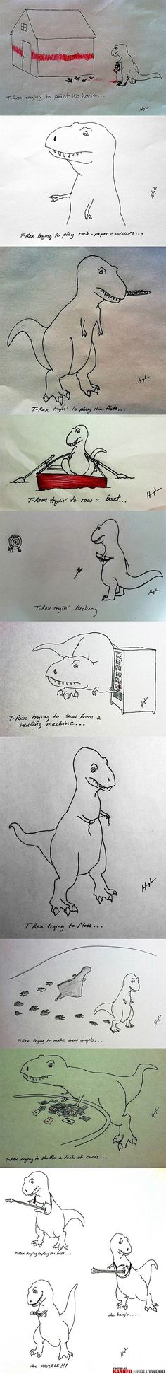 T-Rex Problems, definitely made my day!!!