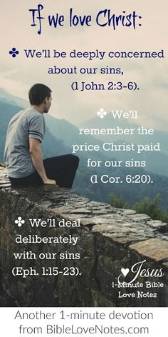 Sometimes we Christians forget -- even though our sins have been forgiven -- we still need to deal with them diligently. Sin is still our biggest problem but we have Christ in us to overcome them.