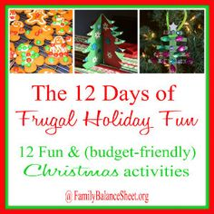 The 12 Days of Frugal Holiday Fun - 12 Fun & (budget-friendly) Christmas Activities