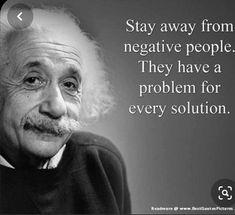 Albert Einstein quotes wisdom negative people stay away problem solution Citations D'albert Einstein, Citation Einstein, Albert Einstein Quotes, A Einstein, Albert Einstein Thoughts, Quotable Quotes, Wisdom Quotes, Me Quotes, Funny Quotes