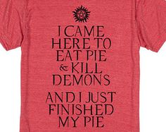 Eating Pie and Killing Demons | Supernatural Shirts | Heather Red T Shirt