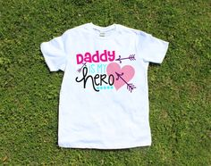 Girl's T-Shirt, Daddy is my Hero t-shirt design, girls tee, kids clothing, father's day gift, daddy day, daddy's girl, birthday shirt by TheCapeLady on Etsy