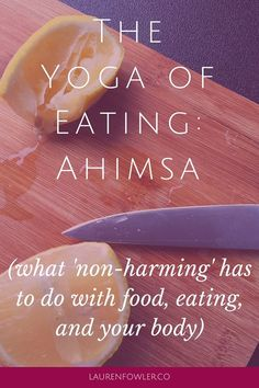 """I've been meaning to start sharing yoga and eating related posts because I think they can be combined so beautifully. The meaning of yoga is union or to """"yoke, part of which is connecting mind and body. That's exactly my approach when it comes to a non-diet approach to food. When I talk about yoga, it is more than the asana (physical postures) practice. It's the whole 8-limbed path that includes many ways of finding that connection through asana, meditation, pranayama (breath), and much..."""