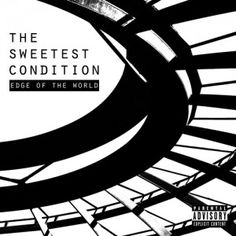 The Sweetest Condition - Edge Of The World 4.5/5 Sterne