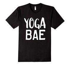 Yoga Bae T-shirt. Lots of colors and sizes.  #Yogabae #bae