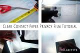 Clear Contact Paper Privacy Film Tutorial