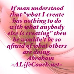 A great life success and law of attraction quote from Abraham Hicks.
