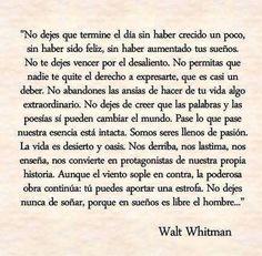 Dedicado a Carmen.  Hermoso. Walt Whitman