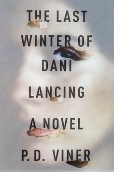 The Last Winter of Dani Lancing - October 2013 - P. Viner bursts on to the scene with a gritty and powerful crime thriller that explores the dark, dangerous line that separates grief, violence, loss, and revenge. Funny Commercials, Funny Ads, Ex Libris, Book Cover Design, Book Design, Design Art, Branding, Commercial Ads, Book Jacket