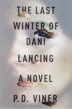 The Last Winter of Dani Lancing - P.D. Viner -TypeTreatment