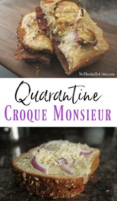 Quarantine Croque Monsieur | No Thanks to Cake