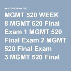 MGMT 520 WEEK 8 MGMT 520 Final Exam 1 MGMT 520 Final Exam 2 MGMT 520 Final Exam 3 MGMT 520 Final Exam 4 MGMT 520 Final Exam 5 Final Exams, Homework, Finals, Politics, Business, Store, Political Books
