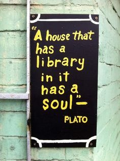 Absolutely!  So perhaps with digital librarys we can surround ourself with quotes.
