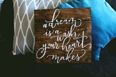 LOVE this!!!!! //www.etsy.com/listing/256102504/a-dream-is-a-wish-your-heart-makes
