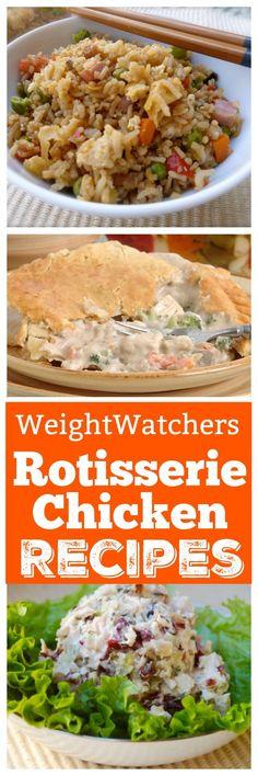 Favorite Weight Watchers Friendly Ways with Rotisserie Chicken