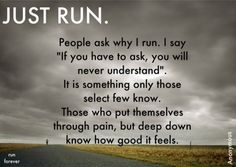 It's a runner thing.