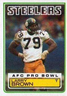 Larry Brown (born June 16, 1949) is a former American football player who played tight end and offensive tackle with the Pittsburgh Steelers of the National Football League. He played college football at the University of Kansas, where he played on the Jayhawks' 1968 Orange Bowl squad and was a teammate of future Pro Football Hall of Fame running back John Riggins and pro quarterback Bobby Douglass.