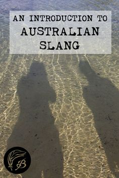 Australian slang can be downright confusing. Here's an introduction to some of the most popular terminology in the Aussie vernacular. Travel Tips. Australia Travel Guide, Visit Australia, Western Australia, Australia Trip, Travel Guides, Travel Tips, Travel Destinations, Travel Hacks, Australian Slang