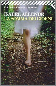 Amazon.it: La somma dei giorni - Isabel Allende, E. Liverani - Libri