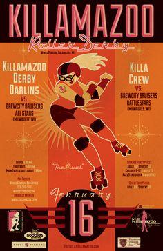 KILLAMAZOO DERBY DARLINS Feb 2013 Poster by PaulSizer  #rollerderby #rollergirl