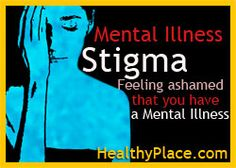 Mental Illness And Other People's Opinions of You - HealthyPlace Newsletter this week: Mental health stigma is about people judging people living with a mental illness.