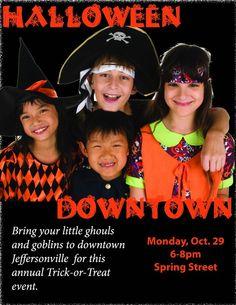 Halloween Downtown Jeffersonville  Monday, October 29, 2012  6-8pm   Spring Street