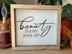 Beauty Doesn't Rinse Off/ Bathroom Sign/ Rustic Bathroom Decor/ Country Western Bath/ Farmhouse Style Bathroom