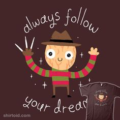 Always Follow Your Dreams                                                                                                                                                      More