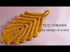 かぎ針編みのエコたわし 葉っぱの形の編み方 / How To Crochet * Tawashi * The design of a leaf Crochet Leaf Patterns, Crochet Leaves, Crochet Wool, Form Crochet, Crochet Diagram, Thread Crochet, Learn To Crochet, Crochet Motif, Crochet Designs