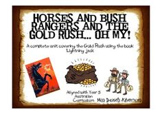 Lightning Jack and Bushrangers and the Gold Rush... Oh My! Fantastic Unit centred around the book 'Lightning Jack' covering Bushrangers and the Gold Rush