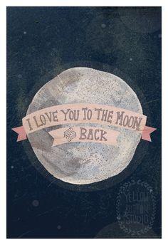 Ich liebe dich bis zum Mond 12 x 18 drucken