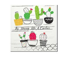 Placa Decorativa Be Strong Like a Cactus - 20x20cm