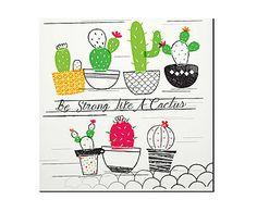 Placa Decorativa Be Strong Like a Cactus - 20x20cm