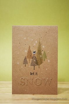 handmade winter card ... kraft ... luv the embossed word SNOW as sentiment ... one layer ... trees in earthy colors ... like it!