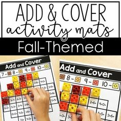 """These Fall Add and Cover Mats are perfect for any kindergarten classroom. This set includes eight mats with autumn topics such as apples, sunflowers, pumpkins, acorns, corn, scarecrows, & more. These help kinder students practice addition for numbers 1-10. Great to use with 1"""" plastic counting cubes of various colors. K students love this hands on #addition review activity. Use in math centers, whole class review, or individual work time. #kindergarten #KindergartenMath #KindergartenLearning"""
