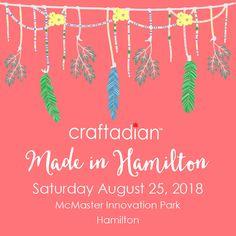 Craftadian Made in Hamilton Market, Saturday August 2018 at McMaster Innovation Park in Hamilton, Ontario. Hamilton Ontario, August 25, Innovation, Christmas Ornaments, Park, Holiday Decor, How To Make, Xmas Ornaments, Christmas Jewelry
