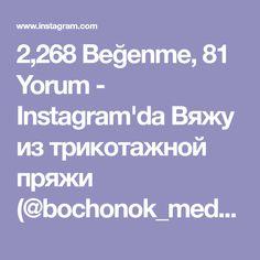 """2,268 Beğenme, 81 Yorum - Instagram'da Вяжу из трикотажной пряжи (@bochonok_meda): """"II часть. Я делаю три накида, можно 4 или 5, будет пышнее"""""""