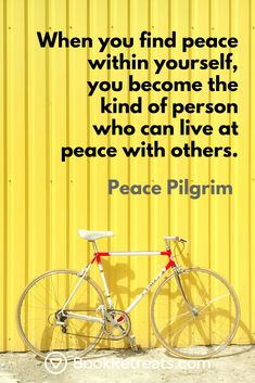 When you find peace within yourself, you become the kind of person who can live at peace with others. - Peace Pilgrim #peace peace pilgrim (1) Yoga Quotes, Life Quotes, Best Yoga, Finding Peace, Life Inspiration, Pilgrim, Are You The One, Life Is Good, Meditation