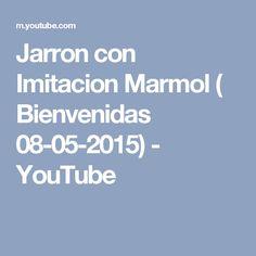 Jarron con Imitacion Marmol ( Bienvenidas 08-05-2015) - YouTube