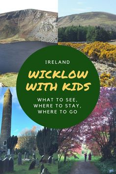 A family guide to County Wicklow, Ireland. Wicklow is a beautiful part of ireland located just to the South of Dublin city. It is a great destination for families and it offers great scenery, easy walks, historical attractions and welcoming farms for day visits and overnight stays. Discover with us all you can do in County Wicklow with kids!
