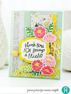 Card by Jeanne Jachna. Reverse Confetti stamp set: Garden Bunch. Confetti Cuts: Give Thanks Label, Double Edge Scallop Border and Garden Bunch. Friendship card. Thank you card.