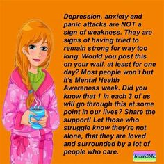 Depression and anxiety is not about strong or weak. But when you think getting help is weak, you ignore the body's warning that help is needed. Seeking the help despite appearances is STRONG!