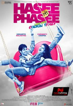 Hasee Toh Phasee - the discussion around mental illness in this film made me so, so angry.