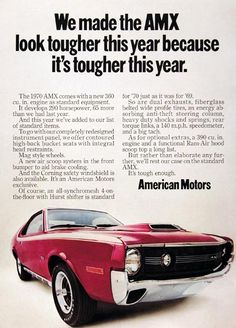 1970 American Motors Corporation AMX original vintage ad. The 1970 AMX comes with a new 360 engine that develops 290 horsepower. A newly redesigned instrument panel with high back buckets and integral head restraints. Mag style wheels. A new air scoop system to aid in brake cooling. Optional 390 engine with functional Ram Air hood also available