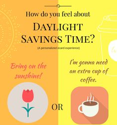 Early bird or snoozer? View the eCard for you! Daylight Savings Time, Early Bird, New Theme, Do You Feel, Coffee Cups, Ecards, Bring It On, Product Launch, Feelings