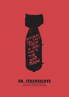 Dr. Strangelove minimalist movie poster by OurBrokenHouse