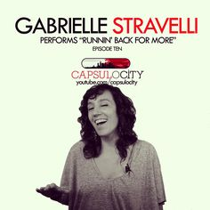 "Jazz Vocalist Gabrielle Stravelli performs ""Runnin' Back For More"" an original tune as well as ""Sklyark"" on Capsulocity.com. Click the photo to see the performance."