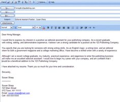 How to Send a Cover Letter Attach your resume to your email message