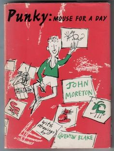Punky: Mouse for a Day, written by John Moreton